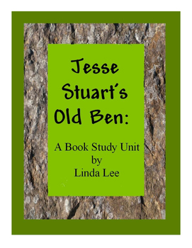 Jesse Stuart's Old Ben:  A Book Study Unit