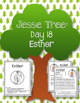 Jesse Tree. Day 18. Esther. Christmas Advent