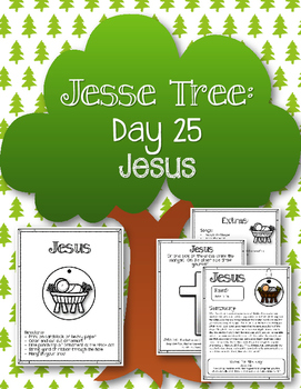 Jesse Tree. Day 25. Jesus. Christmas Advent