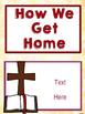 Jesus/ Christian Themed Classroom Decor:  Editable Go Home Signs