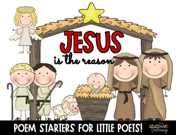 Jesus is the Reason. Christmas Poetry Unit.