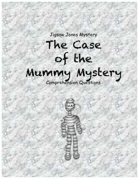 Jigsaw Jones & the Case of the Mummy Mystery comprehension