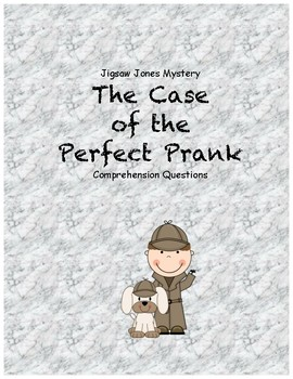 Jigsaw Jones & the Case of the Perfect Prank comprehension