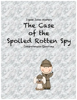 Jigsaw Jones & the Case of the Spoiled Rotten Spy comprehe