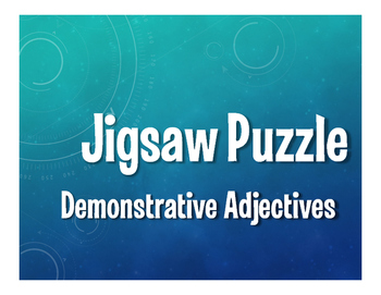 Spanish Demonstrative Adjective Jigsaw Puzzle
