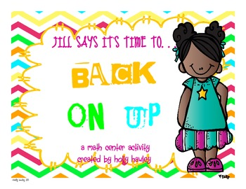 Jill says it's time to...BACK ON UP!- a subtraction center