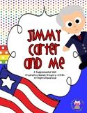 Jimmy Carter and Me: A Supplemental Unit