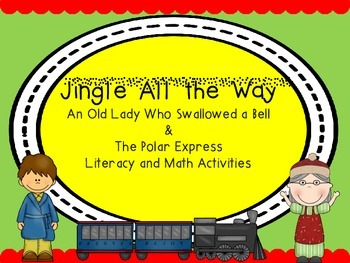 Jingle All the Way: Old Lady Who Swallowed a Bell &  Polar