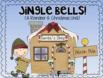 Jingle Bells!  A Christmas and Reindeer Unit