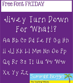 Jivey Turn Down For What Font
