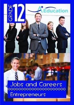 Jobs and Careers - Entrepreneurs - Grade 12