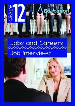 Jobs and Careers - Job Interviews - Grade 12