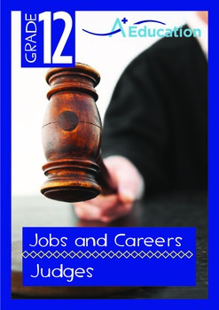 Jobs and Careers - Judges - Grade 12