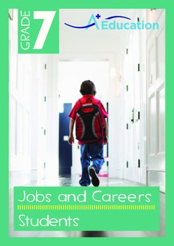 Jobs and Careers - Students - Grade 7