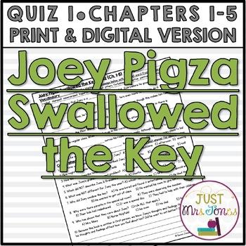 Joey Pigza Swallowed the Key Quiz 1 (Ch. 1-5)