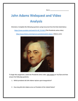 John Adams- Webquest and Video Analysis with Key