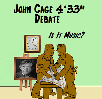 "John Cage 4'33'"" Debate. Is it music?"