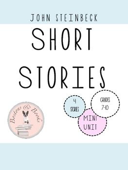 John Steinbeck Short Stories Mini Unit