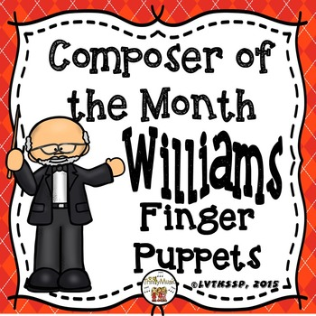 John Williams Finger Puppets (Composer of the Month)