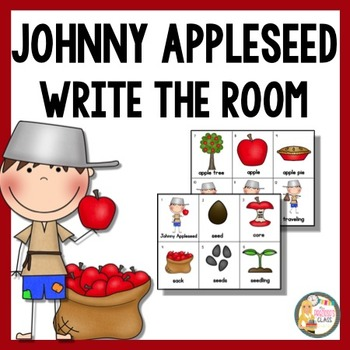Johnny Appleseed Write the Room & Writing Prompts