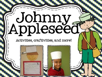 Johnny Appleseed {Activities, craftivities, and more!}
