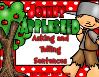 Johnny Appleseed Asking and Telling Sentences