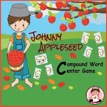 Johnny Appleseed Compound Word Center Game
