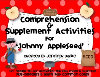 Johnny Appleseed Comprehension & Supplemental Activities P