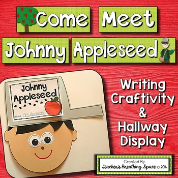 Johnny Appleseed Craftivity, Writing Project & Bulletin Bo