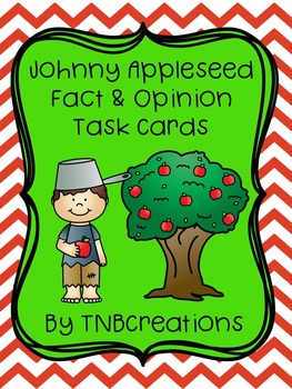 Johnny Appleseed Fact and Opinion Task Cards