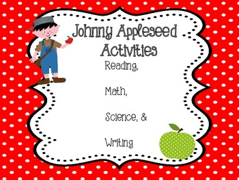 Johnny Appleseed Pack - Reading, Writing, Math, and Scienc