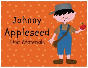Johnny Appleseed Unit Materials
