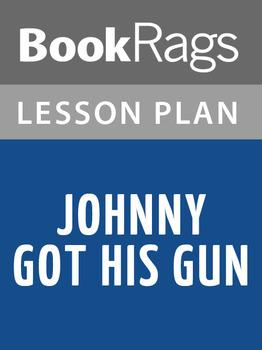Johnny Got His Gun Lesson Plans