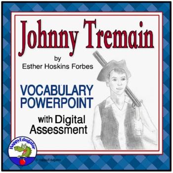 Johnny Tremain Vocabulary PowerPoint