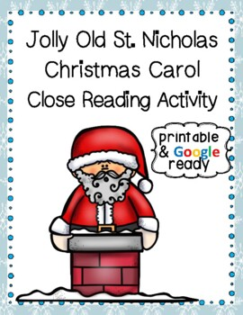 Jolly Old Saint Nicholas Christmas Carol Close Reading Activity