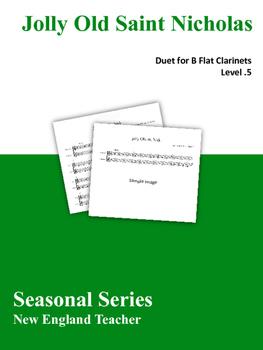 Jolly Old Saint Nicholas Duet for Clarinets Sheet Music (L
