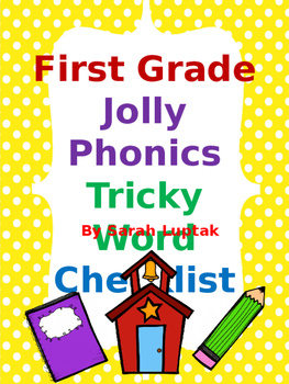 Jolly Phonics Tricky Words Checklist for 1st Grade