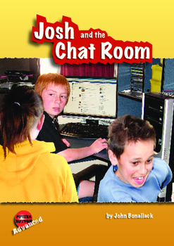 Josh and the Chat Room – Easy-reading mileage for reluctan
