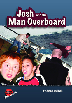 Josh and the Man Overboard – Easy reading mileage for relu