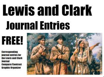 FREE Primary Source Journal Entries Lewis & Clark (5-5-180