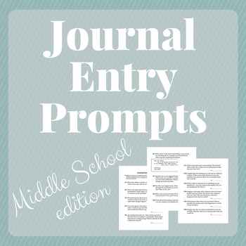 Journal Entry Prompts for Middle School Students