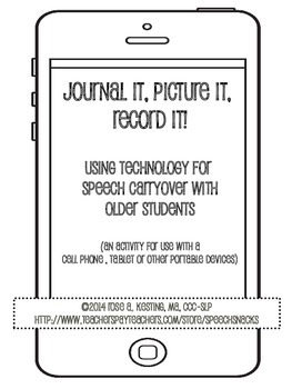 Journal It, Picture It, Record It: Speech Carryover for ol