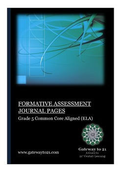 Journal Writing Grade 5 CCSS ELA  (Formative Assessment)