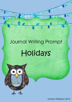 Journal Writing Prompt: Holidays.