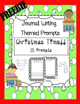 Journal Writing Themed Prompts ~ Christmas Time