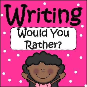 Journal Writing: Would You Rather?