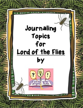 Journaling Topics for Lord of the Flies