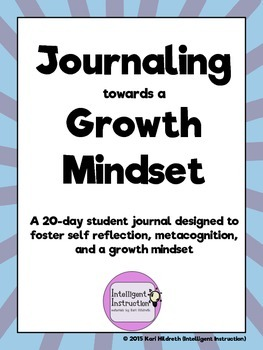 Journaling Towards a Growth Mindset: 20-page Student Journal