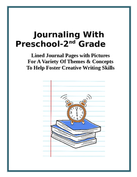 Journaling With  Preschool-2nd Grade