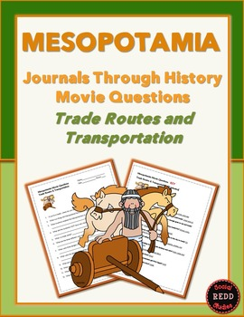 Mesopotamia-Journals Through History: Trade Routes & Trans